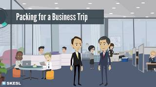 Business English Conversation Lesson 1:  Packing for a Business Trip