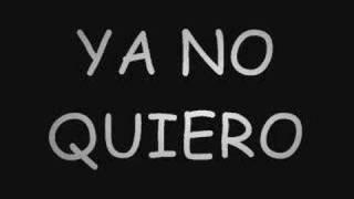 Ya no quiero-Chapa C