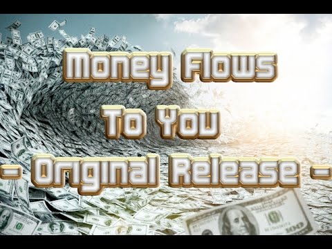 Money Flows To You (Original Release)