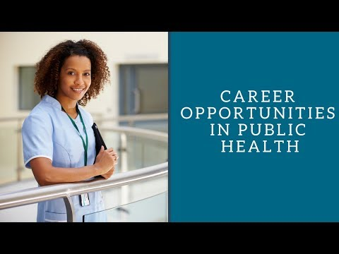 Career Opportunities In Public Health 2017