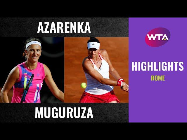 Victoria Azarenka vs. Garbiñe Muguruza | 2020 Rome Quarterfinal | WTA Highlights