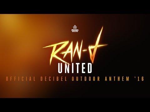 Клип Ran-D - United (Official Decibel 2016 Anthem)