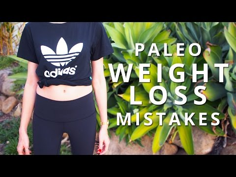 3 Paleo Weight Loss Mistakes