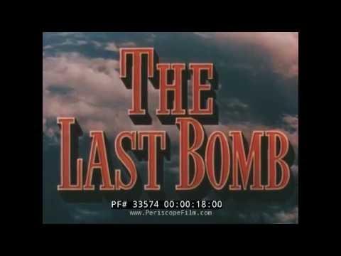 THE LAST BOMB  B-29 RAIDS ON JAPAN U.S. ARMY AIR FORCE WWII FILM   33574