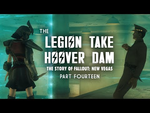 The Story Of Fallout New Vegas Part 14: The Legion Take Hoover Dam - Veni, Vidi, Vici