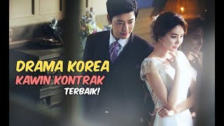 Video 6 Drama Korea tentang Kawin Kontrak Terbaik download MP3, 3GP, MP4, WEBM, AVI, FLV Juni 2018