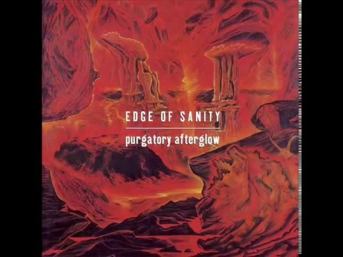 Edge Of Sanity - Purgatory Afterglow (Full Album) 1994