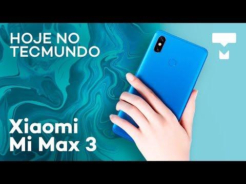Mi Max 3, Galaxy Note 9, empresas com mais receitas e mais - Hoje no TecMundo