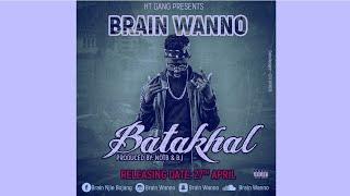 Brain Wanno - Batakhal Bi (Official Audio) Gambian Music 2018