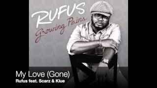 Rufus - My Love (Gone)