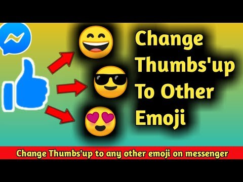 How To Change Facebook Messenger Thumbs Up To Other Emoji