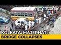 Kolkata Bridge Collapses, Rescue Teams On Spot