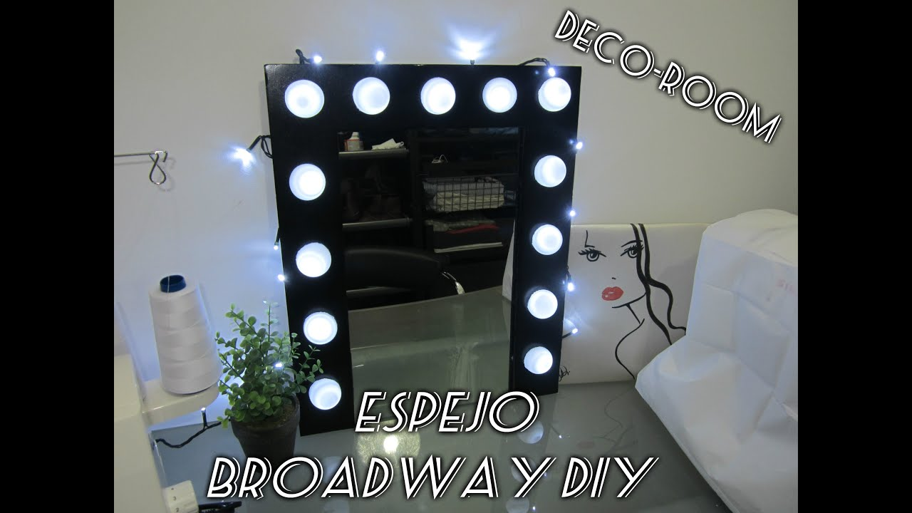 Diy deco espejo de camerino broadway tocador youtube for Espejo tipo camerino