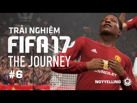 FIFA THE JOURNEY TẬP 6: NGÀY ANH VỀ MANCHESTER