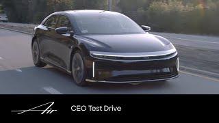 CEO Test Drive | Lucid Air | Lucid Motors