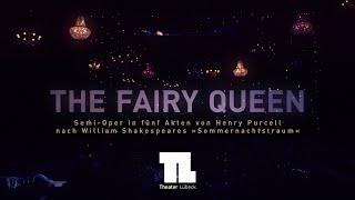 »The Fairy Queen« Trailer (Theater Lübeck)