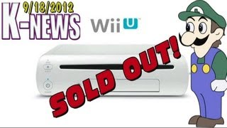 K-News - Wii U Pre-Orders Sold Out in North America already?