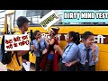 Dirty Mind Test With Amazing Girls & Boys   Double Meaning Questions #1  School BoyZ