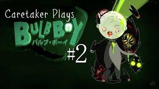 Caretaker Plays - Bulb Boy #2   Headless Chicken Is Served!
