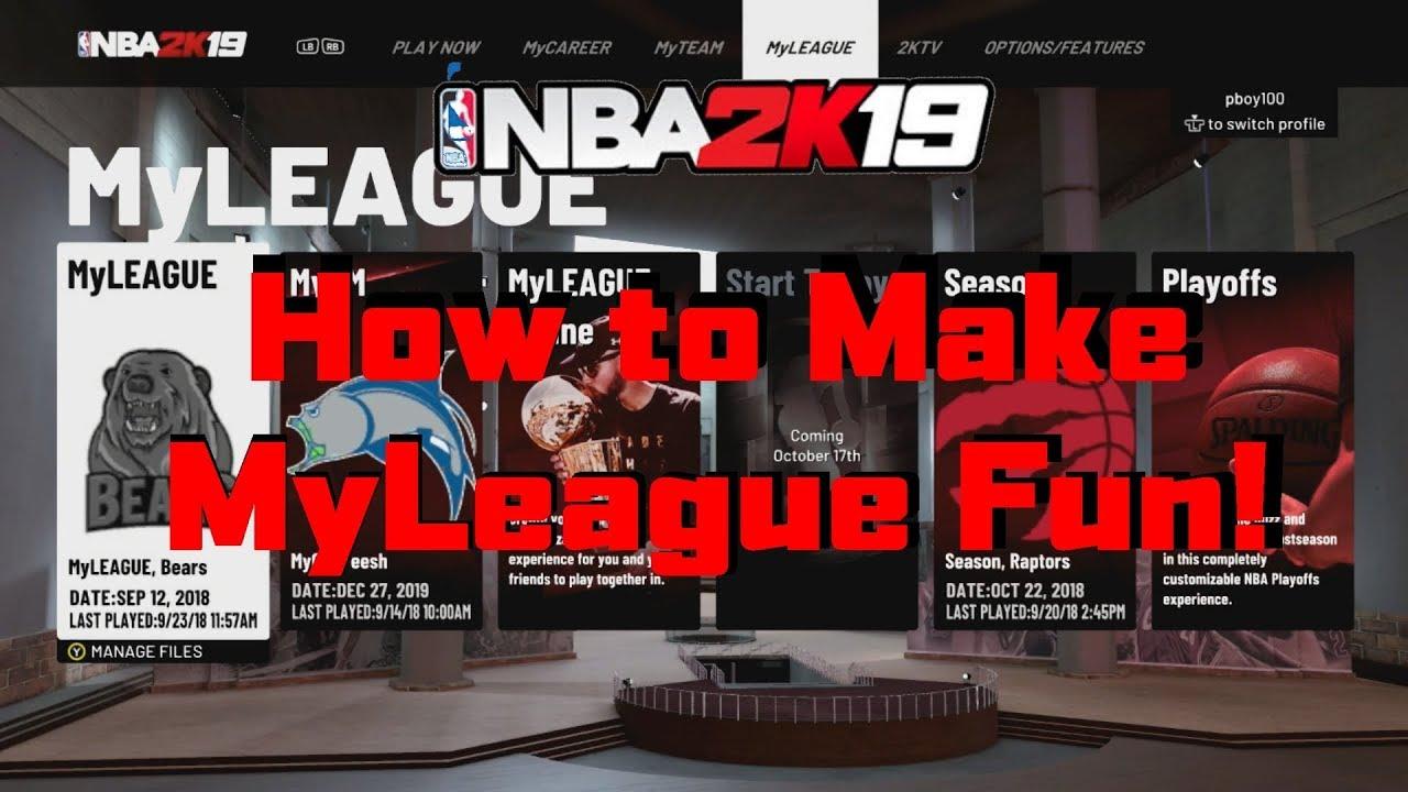 3 WAYS TO MAKE MYLEAGUE MORE FUN! - NBA 2k19