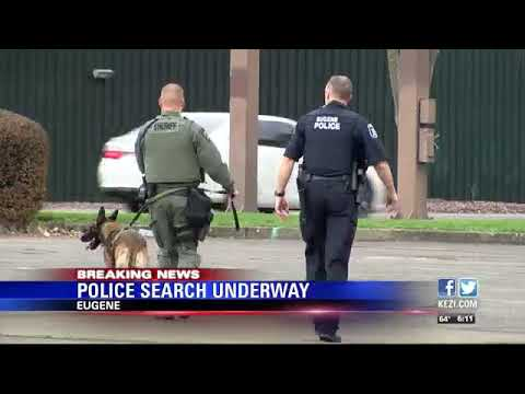Police Search Underway In Eugene