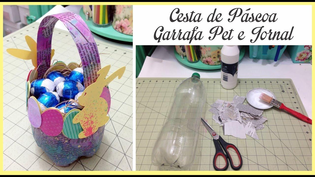 Artesanato Com Cd E Feltro ~ Cesta de Páscoa com Garrafa Pet YouTube