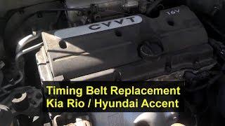 Kia Rio Timing Belt Replacement, 1.6L, I4, 16 Valve - Auto Repair Series