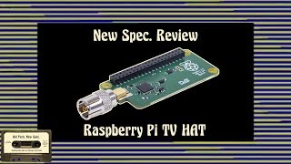 Unboxing & Review: Raspberry Pi TV HAT