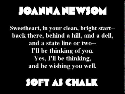 Joanna Newsom - Soft as Chalk (with lyrics)