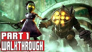 BIOSHOCK REMASTERED Gameplay Walkthrough Part 1 (PC 1080p) - No Commentary FULL GAME