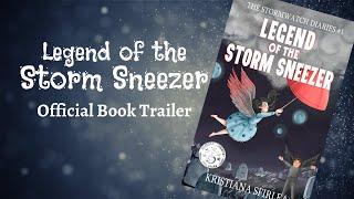 Legend of the Storm Sneezer | Official Book Trailer