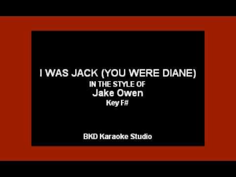 Jake Owen - I Was Jack (You Were Diane) (Karaoke Version)