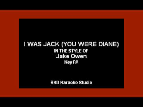 Jake Owen - I Was Jack (You Were Diane) (Karaoke Version)
