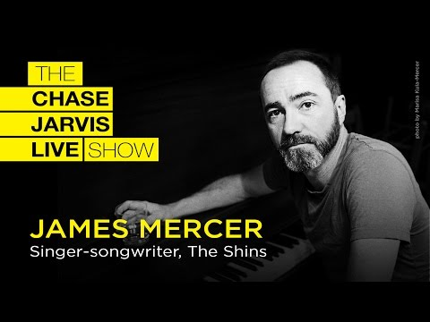 Build + Sustain A Career Doing What You Love w/ James Mercer of The Shins | Chase Jarvis LIVE
