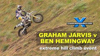 GRAHAM JARVIS v BEN HEMINGWAY ! extreme hill climb event