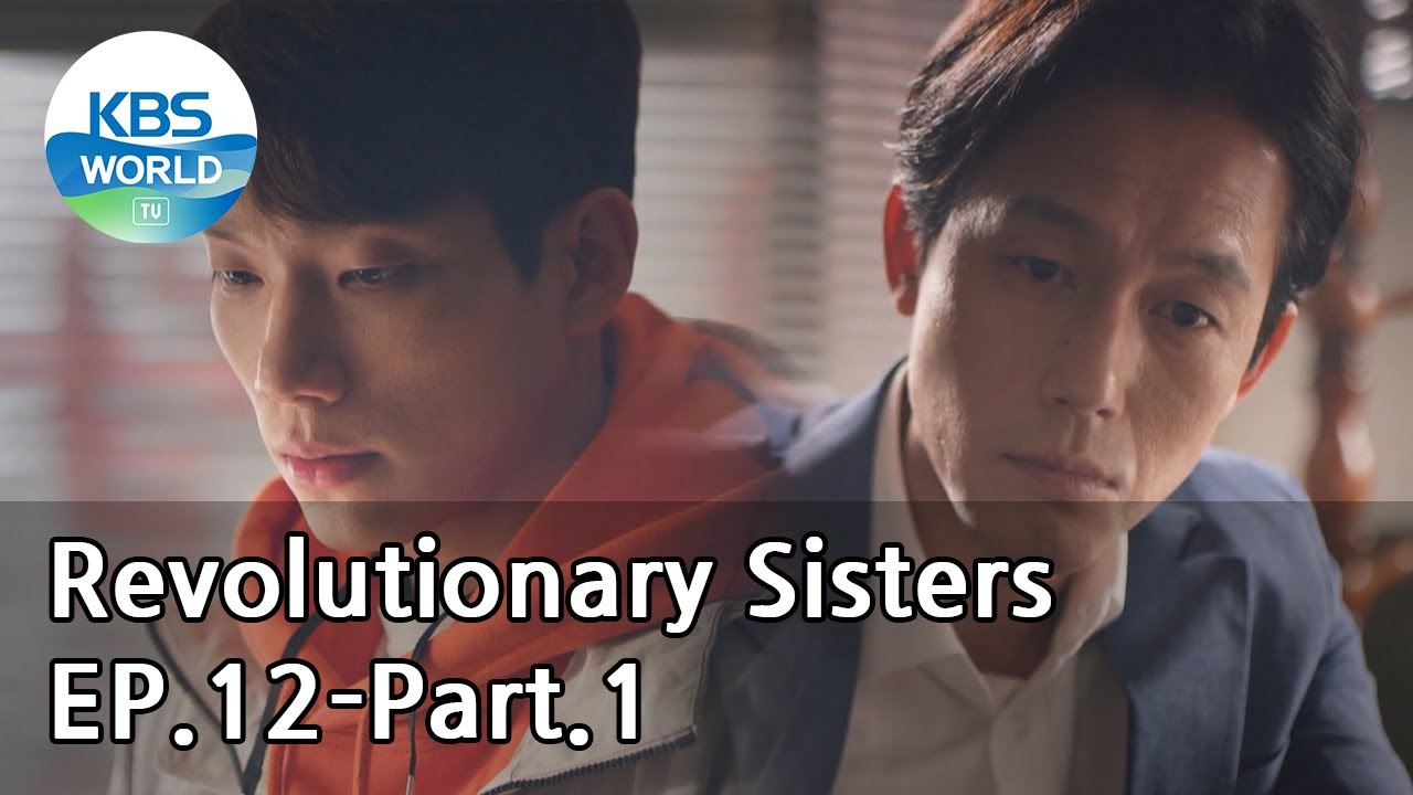 Revolutionary Sisters EP.12-Part.1 | KBS WORLD TV 210502