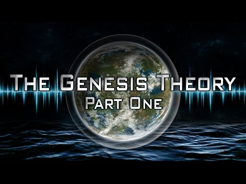 The Genesis Theory - (Part 1)