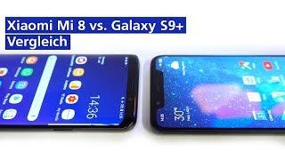 Xiaomi Mi 8 vs Galaxy S9 Plus im Vergleich (deutsch HD)