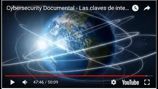 Cybersecurity Documental - Las claves de internet (Spanish)