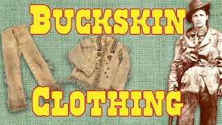 Buckskin Clothing in the Old West