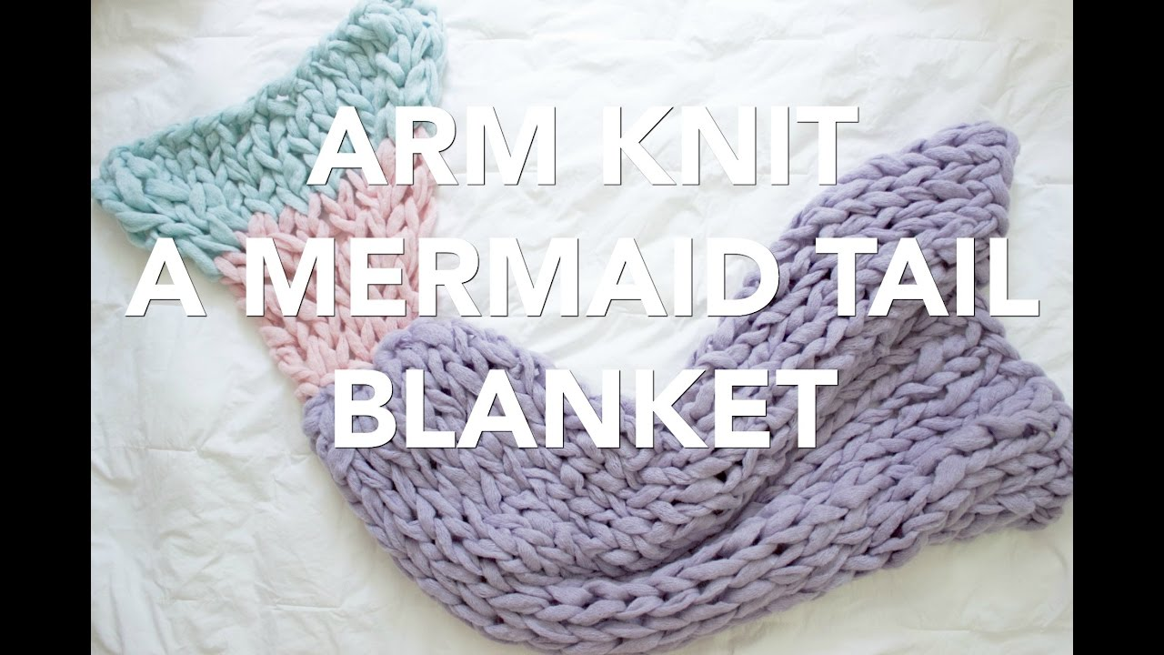 How to Arm Knit a Mermaid Tail Blanket - Simply Maggie - YouTube