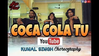 || Coca Cola Choreo  || Dance cover || STEP AND FLOW || KUNAL SINGH CHOREOGRAPHY ||