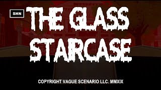 The Glass Staircase | 4K/60fps |  Longplay Walkthrough Gameplay No Commentary