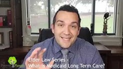 What is Medicaid Long Term Care - Episode 3 - Texas Elder Law Series