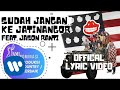 The Panasdalam Bank - Sudah Jangan Ke Jatinangor (Feat. Jason Ranti) (Official Lyric Video)