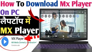 How To Download MX Player On PC | Laptop Mian MX Player Kaise Download Karen Windows 7,8,10 In Hindi screenshot 5