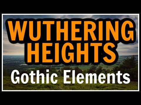 the gothic elements of wuthering heights essay Full title wuthering heights author emily brontë type of work novel genre gothic novel (designed to both horrify and fascinate readers with scenes of passion and cruelty supernatural elements and a dark, foreboding atmosphere) also realist fiction (incorporates vivid circumstantial detail into a consistently and minutely.