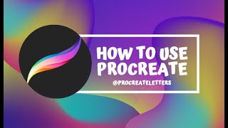 How to use PROCREATE! Beginners guide/Tips and Tricks!