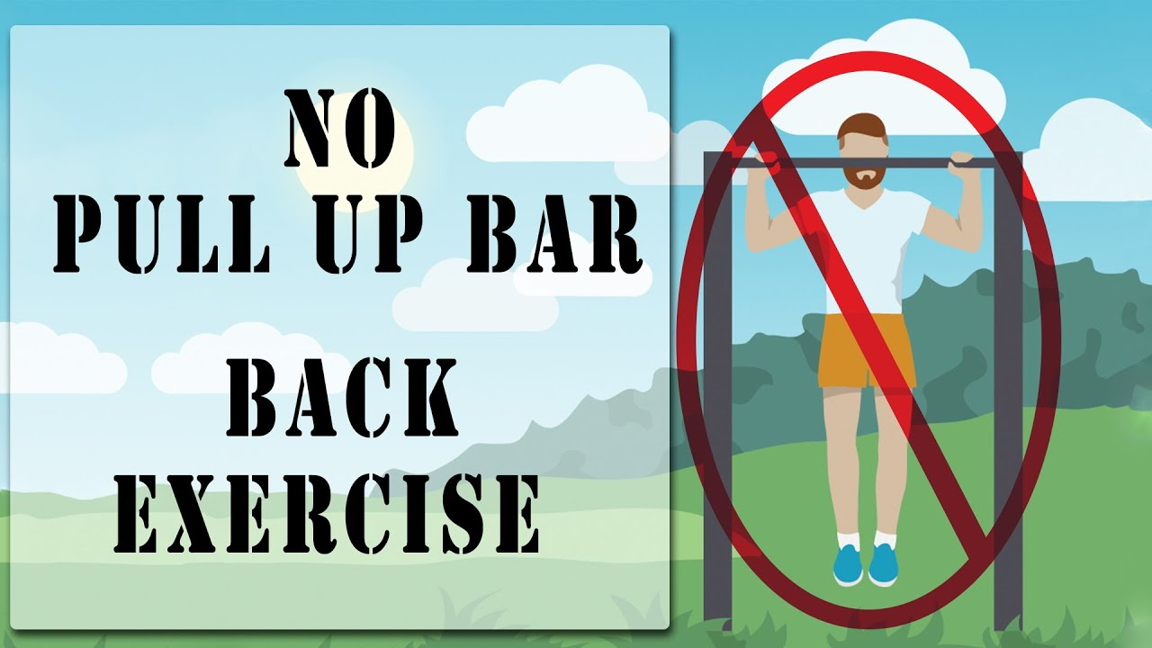 Best Bodyweight Back Exercise Without A Pullup Bar