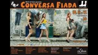 Conversa Fiada - Cia 6 e 1/2 de Teatro